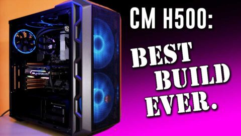 BEST BUILD EVER- Cooler Master H500 is spacious