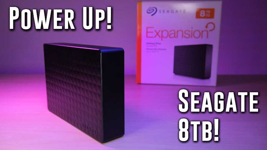 POWER UP- Huge Seagate Expansion 8TB External HDD